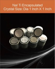 NaI Tl scintillation crystal, Thallium doped Sodium Iodide scintillation crystal, NaI Tl scintillator diameter 1 inch x 1 inch